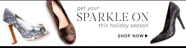 Get your sparkle on this holiday season.