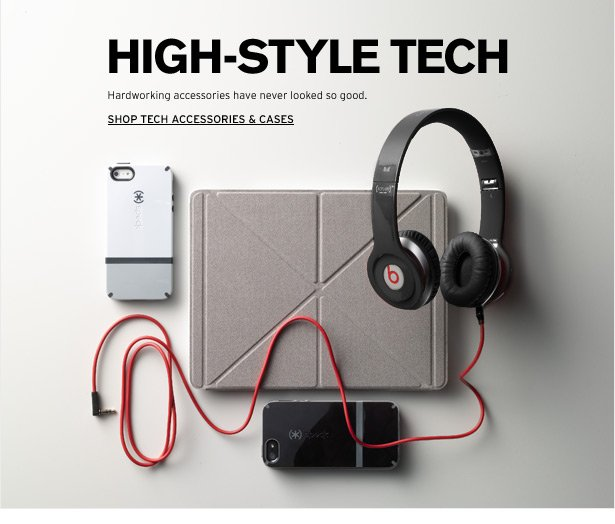 HIGH-STYLE TECH - Hardworking accessories have never looked so good.