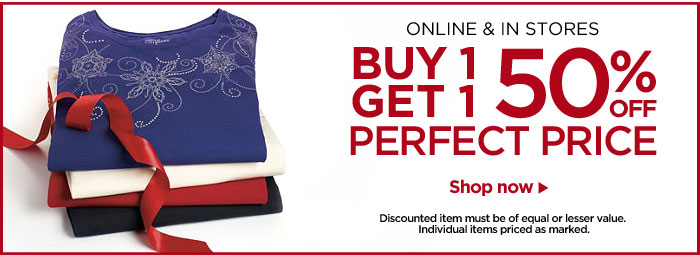 Online and In Stores: Buy 1, Get 1 50% Off Perfect Price!