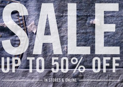 SALE UP TO 50% OFF. In stores & online