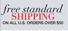 Free Standard Shipping on All U.S. orders over $50