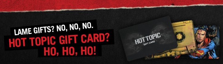 HOT TOPIC GIFT CARD? HO, HO, HO!