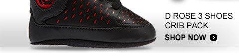 Shop D Rose 3 Shoes Crib Pack  »