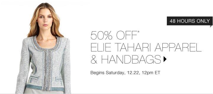 50% OFF* ELIE TAHARI APPAREL & HANDBAGS