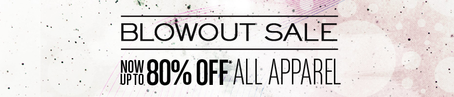 Blowout Sale Ends Tonight