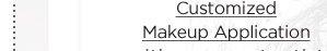 Customized Makeup Application