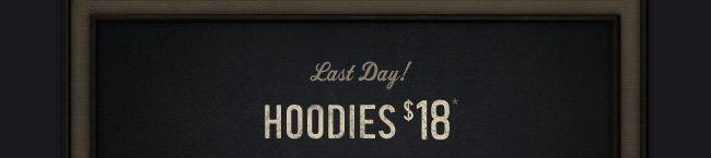 HOODIES $18
