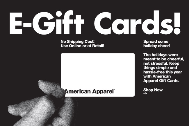 American Apparel: E-Gift Cards for Last Minute Shoppers! | Milled