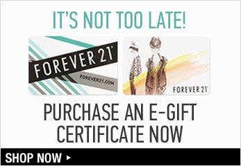 It's not too late! Purchase an E-Gift Certificate Now - Shop Now