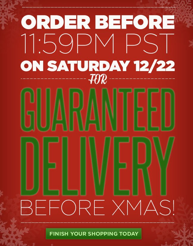 ORDER BEFORE 11:59PM PST ON SATURDAY 12/22 FOR GUARANTEED DELIVERY BEFORE XMAS!