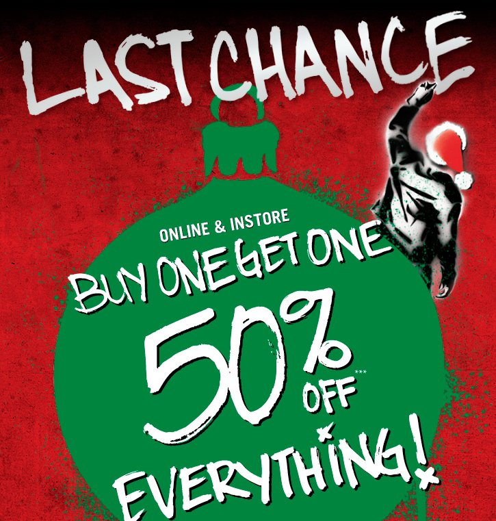 LAST CHANCE, BUY ONE, GET ONE 50% OFF*** EVERYTHING!