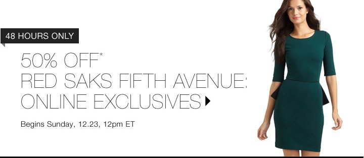 50% Off* RED Saks Fifth Avenue…Shop Now