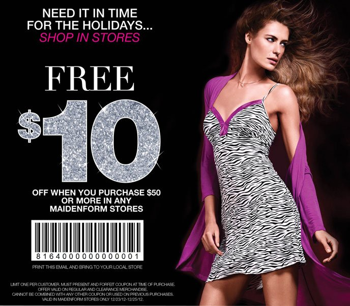 Last Weekend to Shop... Free $10 When you Purchase $50 or More in any Maidenform Stores