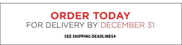 Order today for delivery by December 31st. See shipping deadlines >>