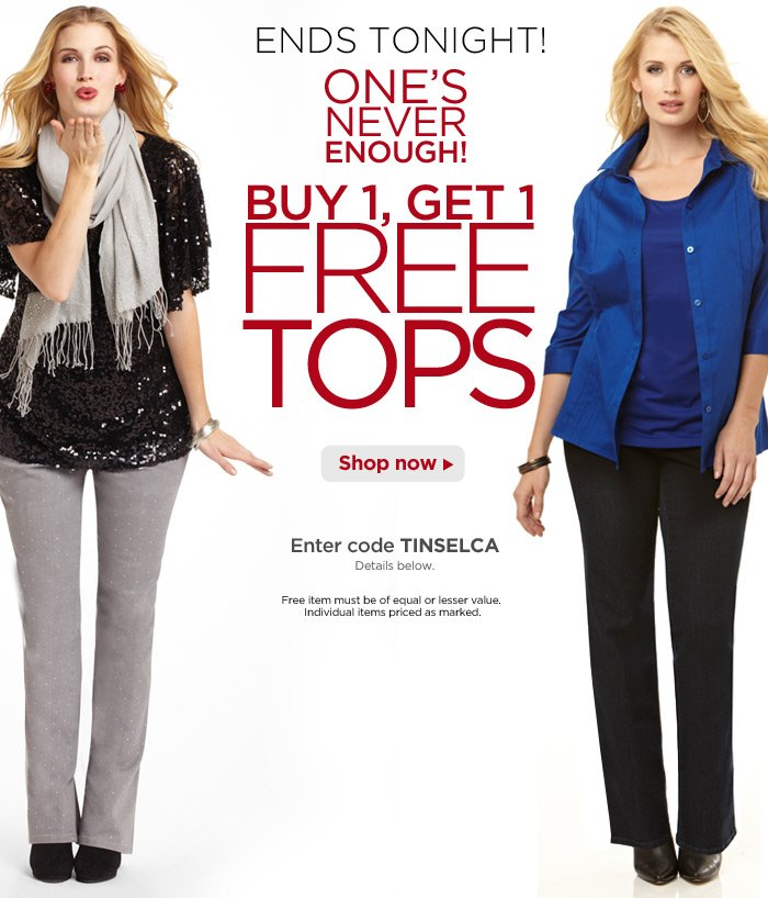 Online Today Only! Buy One, Get One FREE Tops*