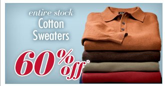 60% Off* Cotton Sweaters