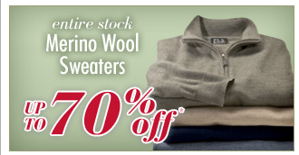 Up To 70% Off* Merino Wool Sweaters