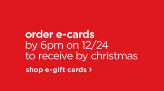 order e-cards by 6pm on 12/24 to receive by christmas | shop e-gift cards›