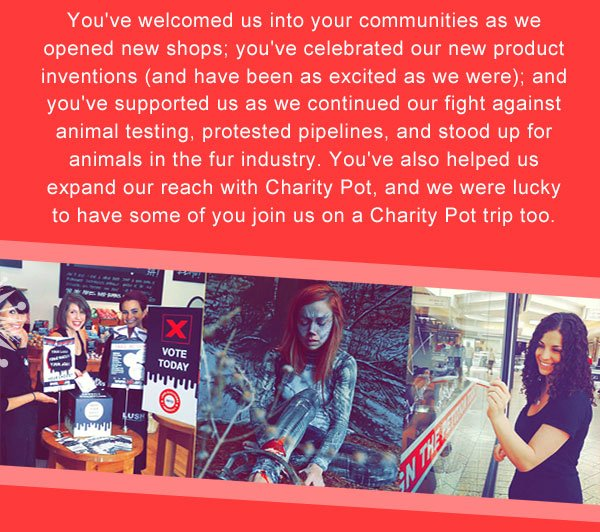 You've also helped us expand our reach with Charity Pot, and we were lucky to have some of you join us on a Charity Pot trip too.