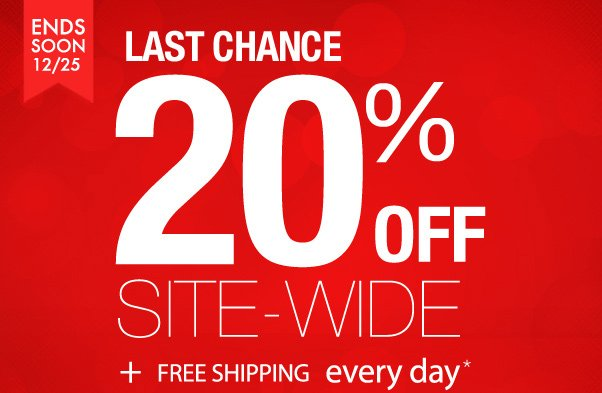 Last Day for 20% off + Free Shipping!