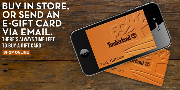 Buy in store, or send an e-gift card via email. There's always time left to buy a gift card. Shop Online