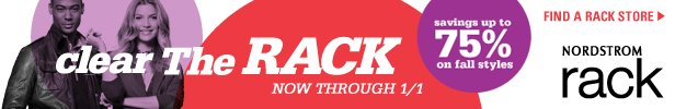 Nordstrom Rack: Savings up to 75% on fall styles:   Find a Rack Store now