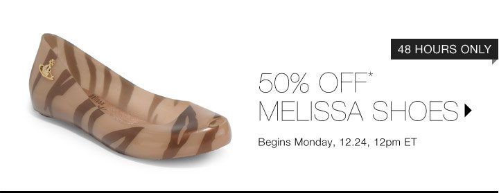 50% OFF* MELISSA SHOES…SHOP NOW