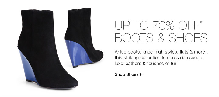 Up To 70% Off* Boots & Shoes
