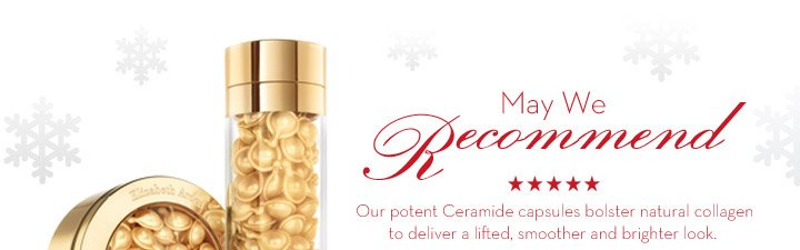 May We Recommend. Our potent Ceramide capsules bolster natural collagen to deliver a lifted, smoother and brighter look.