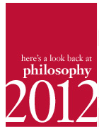here's a look back at philosophy 2012