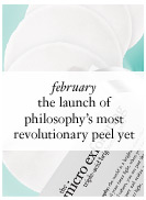 february - the launch of philosophy's most revolutionary peel yet