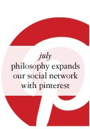 july - philosophy expands our social network with pinterest