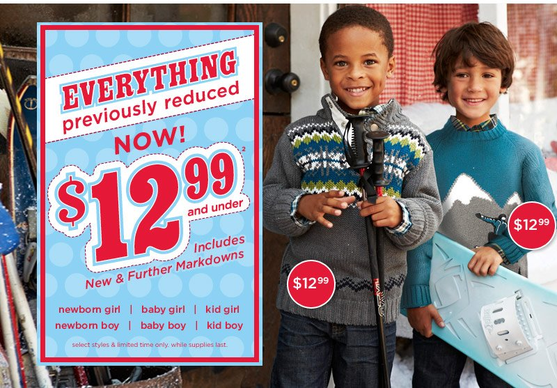 Everything Previously Reduced Now $12.99 And Under(2). Select styles & limited time only. While supplies last.
