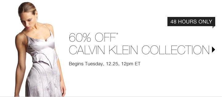 60% Off* Calvin Klein Collection…Shop Now