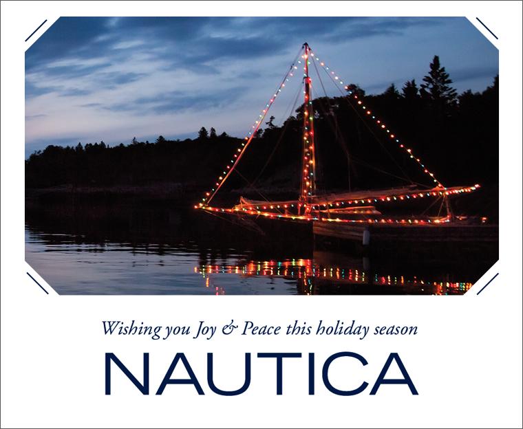 Wishing you Joy & Pease this holiday season. NAUTICA