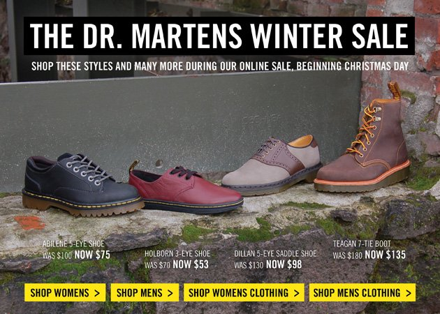 THE DR. MARTENS WINTER SALE - SHOP THESE STYLES AND MANY MORE DURING OUR ONLINE SALE, BEGINNING CHRISTMAS DAY - www.drmartens.com