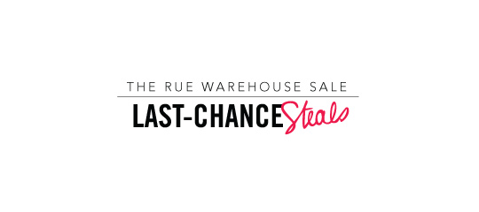 The Rue Warehouse Sale:Last-Chance Steals