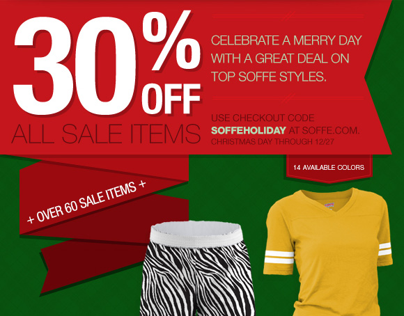 Celebrate a Merry Day with a great deal on top Soffe styles. 30% off all sale items. Use checkout code Soffeholiday at Soffe.com Christmas Day through 12/27.