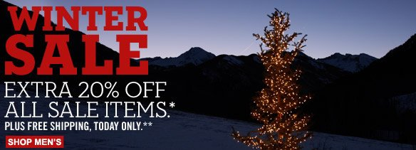 Winter sale. Extra 20% off all sale items.* Plus free shipping, today only.** Shop men's