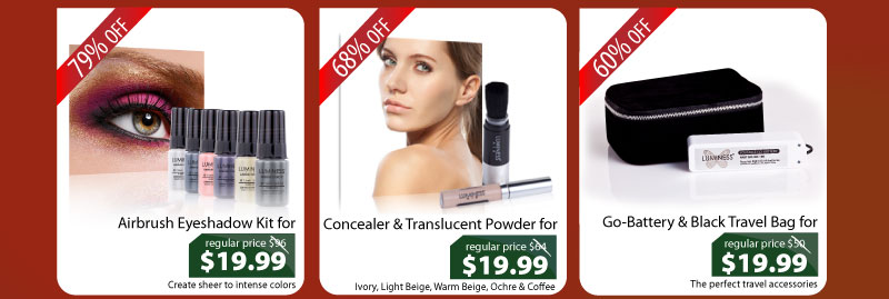 Purchase our Airbrush Eyeshadow Kit for $19.99, Concealer + Powder for $19.99, or our Go-Battery + Travel Bag for $19.99.
