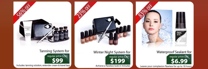 Purchase our Tanning System for $99, Winter Night System for $199, or our Waterproof Sealant for $6.99.
