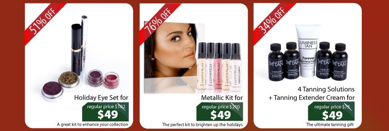 Purchase our Holiday Eye Set for $49, Metallic Kit for $49, or our 4 Tanning Solutions + Tanning Extender Cream for $49.