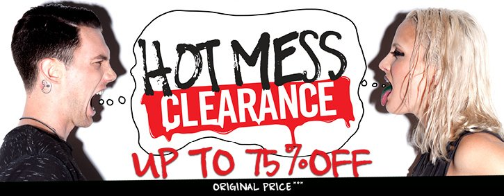 HOT MESS CLEARANCE - UP TO 75% OFF