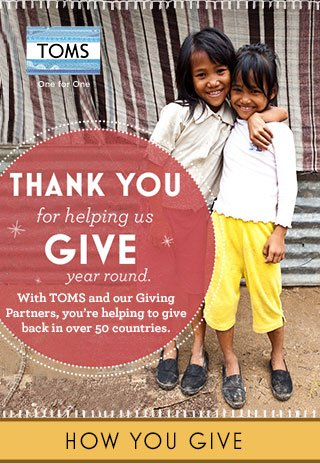 Thank you for helping us give year round. How you give.