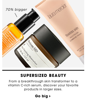 Supersized Beauty. From a breakthrough skin transformer to a vitamin C-rich serum, discover your favorite products in larger sizes. 70% bigger. Go big
