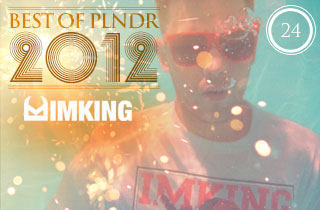 Best of PLNDR: IMKING