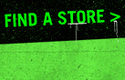 FIND  A STORE>