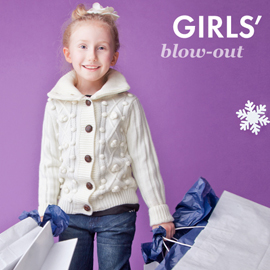 Girls' Blow-Out Sale