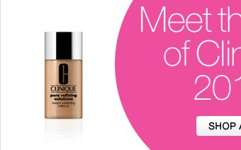 Meet the Best of Clinique 2012. SHOP ALL.