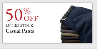 50% OFF* Casual Pants